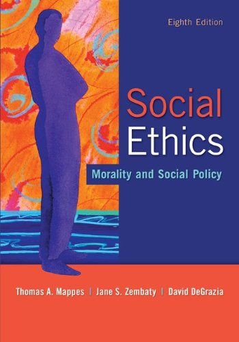 Social Ethics: Morality and Social Policy  8th 2012 9780073535883 Front Cover