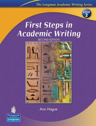 First Steps in Academic Writing  2nd 2008 (Student Manual, Study Guide, etc.) edition cover