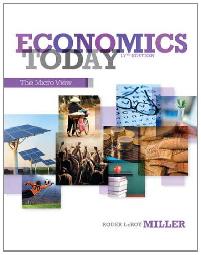 Economics Today The Micro View 17th 2014 9780132948883 Front Cover