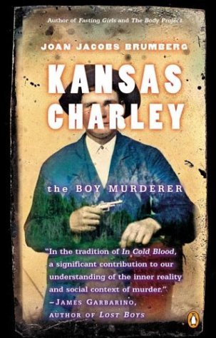 Kansas Charley The Boy Murderer N/A 9780142004883 Front Cover