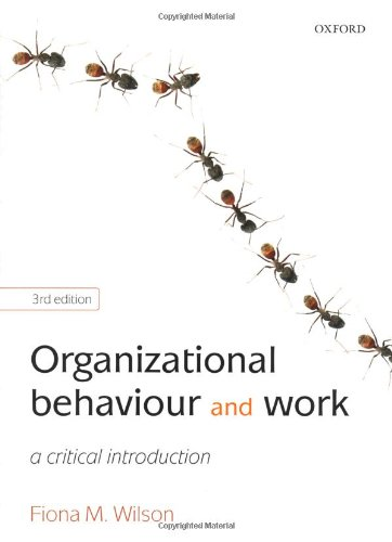 Organizational Behaviour and Work A Critical Introduction 3rd 2009 9780199534883 Front Cover
