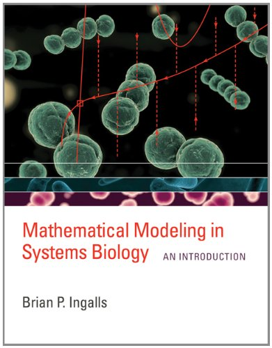 Mathematical Modeling in Systems Biology An Introduction  2013 edition cover