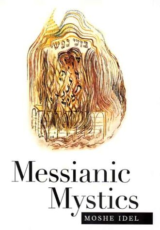 Messianic Mystics   2000 9780300082883 Front Cover