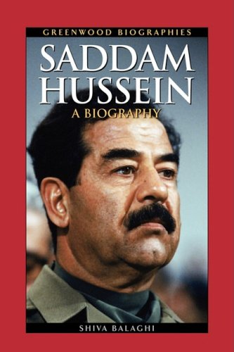 Saddam Hussein A Biography N/A 9780313361883 Front Cover