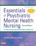 Essentials of Psychiatric Mental Health Nursing - Revised Reprint  2nd 2014 9780323287883 Front Cover