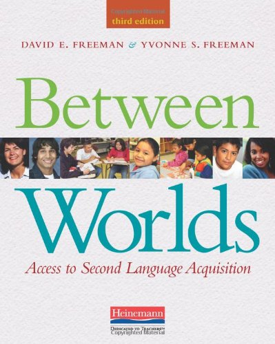 Between Worlds, Third Edition Access to Second Language Acquisition 3rd 2011 edition cover
