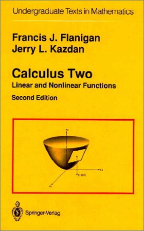 Calculus Two Linear and Nonlinear Functions 2nd 1990 (Revised) 9780387973883 Front Cover