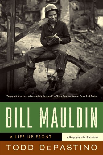 Bill Mauldin A Life up Front  2009 edition cover