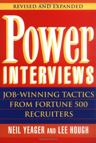 Power Interviews Job-Winning Tactics from Fortune 500 Recruiters 2nd 1998 (Revised) edition cover