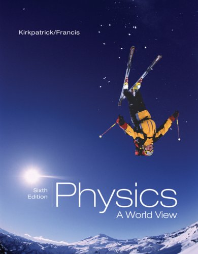 Physics A World View 6th 2007 edition cover