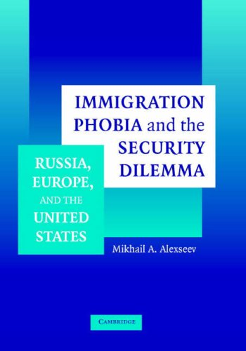 Immigration Phobia and the Security Dilemma Russia, Europe, and the United States  2006 9780521849883 Front Cover