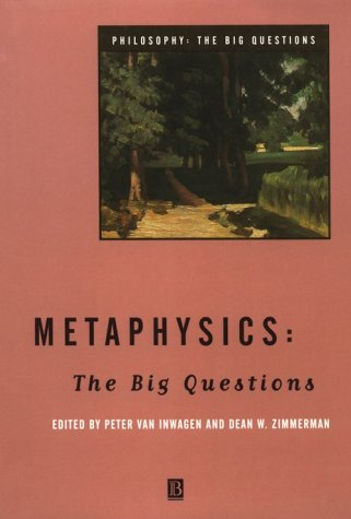 Metaphysics The Big Questions  1998 edition cover