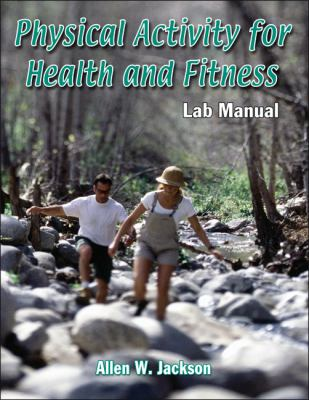 Physical Activity for Health and Fitness Lab Manual   2010 edition cover