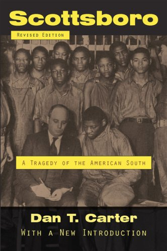 Scottsboro A Tragedy of the American South 2nd 2007 (Revised) 9780807132883 Front Cover
