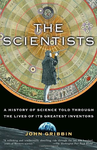 Scientists A History of Science Told Through the Lives of Its Greatest Inventors  2004 edition cover