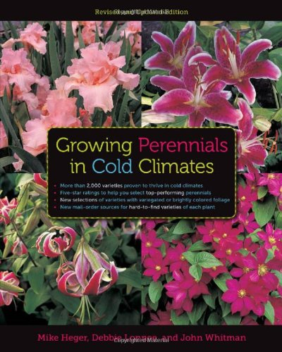Growing Perennials in Cold Climates   2011 (Revised) edition cover