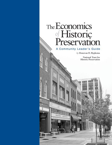 Economics of Historic Preservation : A Community Leader's Guide 1st 2005 edition cover
