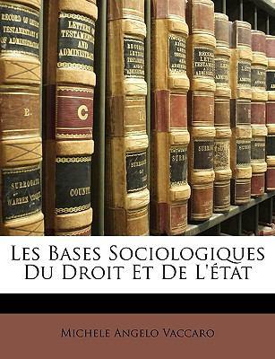 Bases Sociologiques du Droit et de L'�tat  N/A edition cover