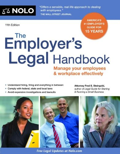 Employer's Legal Handbook Manage Your Employees and Workplace Effectively 11th edition cover