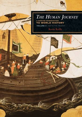 Human Journey A Concise Introduction to World History - 1450 to the Present N/A edition cover