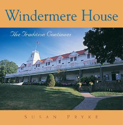 Windermere House The Tradition Continues N/A 9781550462883 Front Cover