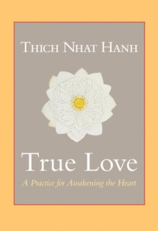 True Love A Practice for Awakening the Heart  2004 edition cover