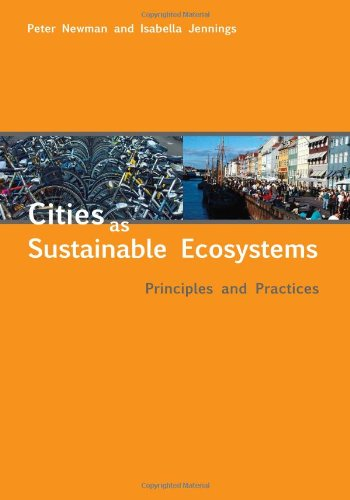 Cities as Sustainable Ecosystems Principles and Practices  2008 edition cover
