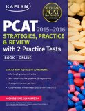 Kaplan PCAT 2015-2016 Strategies, Practice, and Review with 2 Practice Tests  N/A 9781618658883 Front Cover