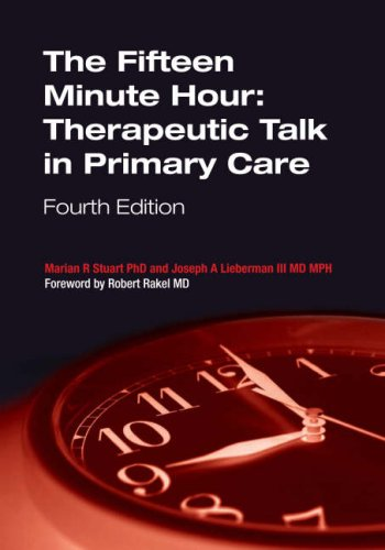 Fifteen Minute Hour Therapeutic Talk in Primary Care 4th 2009 edition cover