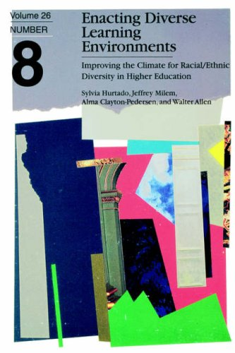 Enacting Diverse Learning Environments Improving the Climate for Racial/Ethnic Diversity in Higher Education  1998 edition cover