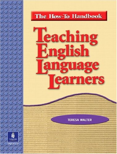 Teaching English Language Learners The How-To Handbook 2nd 2004 edition cover