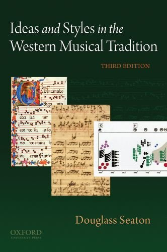 Ideas and Styles in the Western Musical Tradition  3rd 2010 edition cover