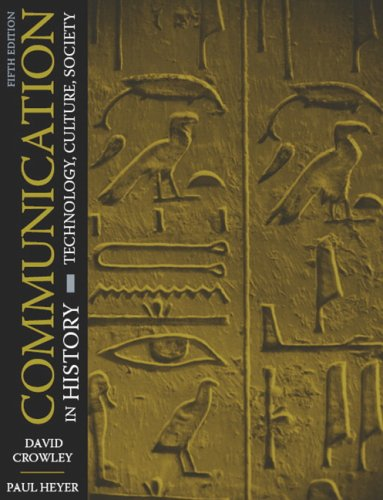 Communication in History Technology, Culture, Society 5th 2007 (Revised) edition cover