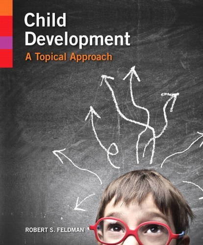 Child Development A Topical Approach  2014 edition cover