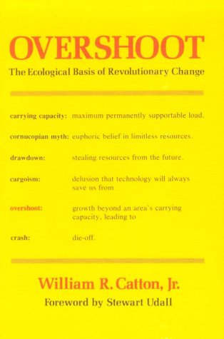 Overshoot The Ecological Basis of Revolutionary Change  1980 edition cover
