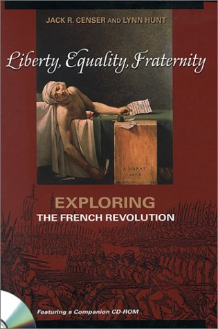 Liberty, Equality, Fraternity Exploring the French Revolution  2001 edition cover