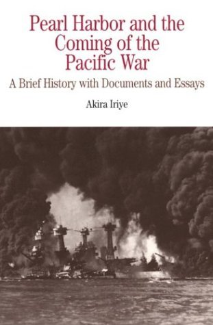Pearl Harbor and the Coming of the Pacific War A Brief History with Documents and Essays  1999 edition cover