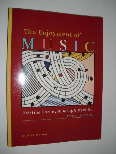 Enjoyment of Music 10e Shorter  10th 2007 edition cover