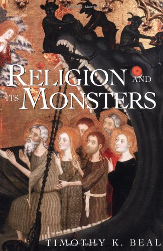 Religion and Its Monsters   2002 9780415925884 Front Cover