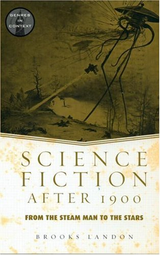 Science Fiction after 1900 From the Steam Man to the Stars  2003 edition cover