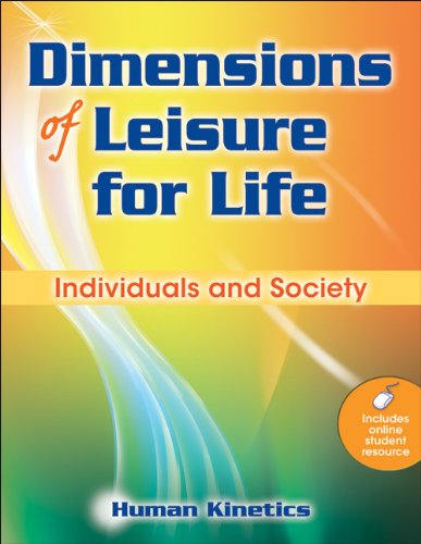 Dimensions of Leisure for Life Individuals and Society  2010 edition cover