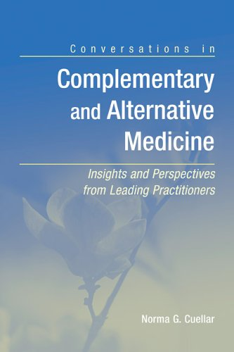 Conversations in Complementary and Alternative Medicine Insights and Perspectives from Leading Practitioners  2006 edition cover