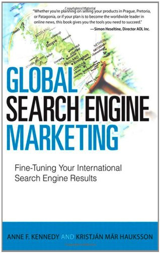Global Search Engine Marketing Fine-Tuning Your International Search Engine Results  2012 edition cover