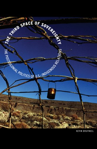 Third Space of Sovereignty The Postcolonial Politics of U. S.-Indigenous Relations  2007 edition cover