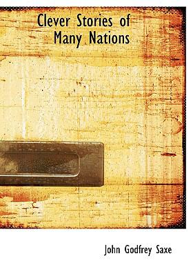 Clever Stories of Many Nations N/A 9781115248884 Front Cover