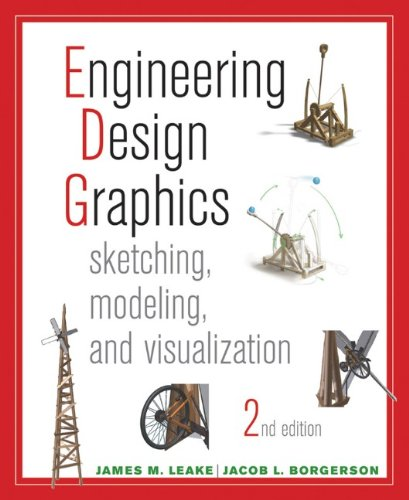 Engineering Design Graphics Sketching, Modeling, and Visualization 2nd 2013 edition cover
