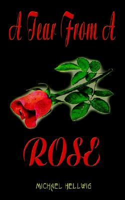 Tear from a Rose N/A 9781403325884 Front Cover