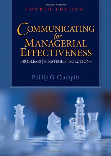 Communicating for Managerial Effectiveness Problems - Strategies - Solutions 4th 2010 edition cover