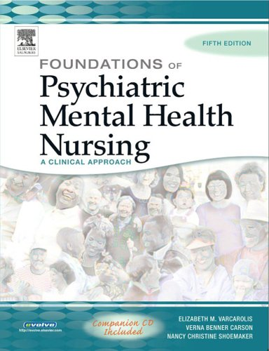 Foundations of Psychiatric Mental Health Nursing A Clinical Approach 5th 2005 (Revised) edition cover