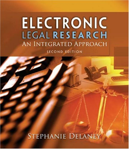 Electronic Legal Research An Integrated Approach 2nd 2009 edition cover